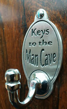 Keys To The Man Cave Key Hook (EXCLUSIVE DESIGN) Engraved English Pewter