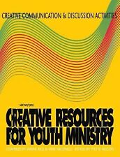 Creative Communication and Discussion Activities (Creative Resources for Youth