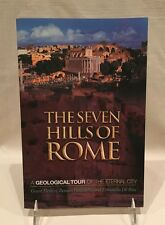 The Seven Hills of Rome: A Geological Tour of the Eternal City (2005, Softcover)
