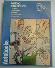 OWNERS WORKSHOP MANUAL VOLVO 240 SERIES 242 GL, 244 GL DL, 245 DL DLE 1974-78