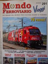 Mondo Ferroviario n°291 L - Glacier Express - Gr 640 OS.KAR - Vapore in Vaticano