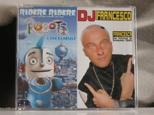DJ FRANCESCO - FRANCESCA / RIDERE RIDERE CD SINGLE COME NUOVO LIKE NEW