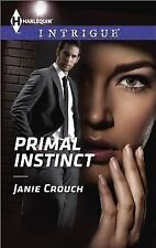 Primal Instinct (Harlequin Intrigue) by Crouch, Janie, Good Book