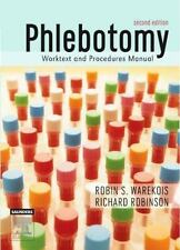 Phlebotomy : Worktext and Procedures Manual by Richard Robinson and Robin S....