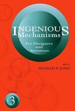 Ingenious Mechanisms for Designers and Inventors, 1930-67 (Volume 3) (Ingenious
