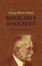 Mind, Self, and Society : The Definitive Edition by George Herbert Mead...