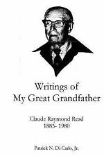 Writings of My Great Grandfather : Claude Raymond Read by Patrick Di Carlo...