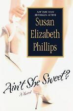 Ain't She Sweet? by Susan Elizabeth Phillips (2004, Hardcover)