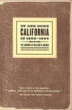 Up and Down California in 1860-1864: The Journal of William H. Brewer, Fourth Ed