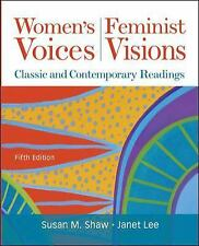 Women's Voices, Feminist Visions by Susan Shaw, Janet Lee