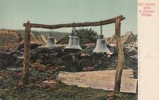 Antique POSTCARD c1900-10 Old Church Bells at CRUCES VILLAGE, MEXICO 13452