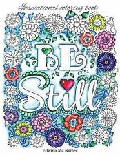 Inspirational Coloring Book : For Fun and Relaxation by Edwina Mc Namee...