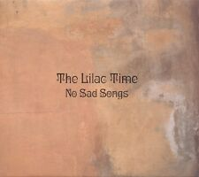 LILAC TIME - NO SAD SONGS  CD NEU