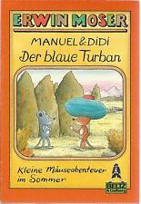 Die Abenteuer von Manuel und Didi. Sommergeschichten von Erwin Moser