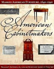 American Cabinetmakers : Marked American Furniture 1640 - 1940 by Museum of...