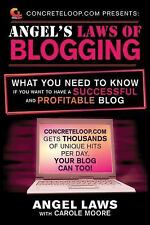 ConcreteLoop.com Presents: Angel's Laws of Blogging: What You Need to Know if Yo