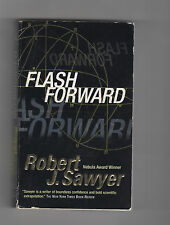 ROBERT J SAWYER pb Flash Forward