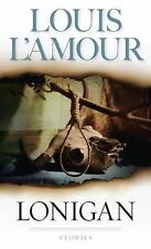BUY 2 GET 1 FREE : Lonigan by Louis L'Amour (1988, Paperback)