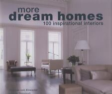 More Dream Homes: 100 Inspirational Interiors Thornycroft, Johanna Hardcover