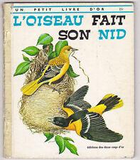 L'oiseau fait son nid M.SOHIER  Petit livre d'or