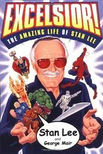 Excelsior! : The Amazing Life of Stan Lee by Stan Lee & George Mair (Paperback)