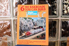 6 HO Railroads You Can Build from Model Railroader Magazine 144 Pages