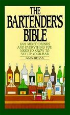 The Bartender's Bible - Recipes for 1001 Mixed Drinks - How To Set Up Your Bar