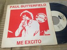 "PAUL BUTTERFIELD SPANISH 7"" SINGLE SPAIN PROMO 81 I GET EXCITED BLUES ROCK"