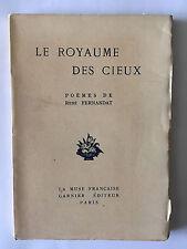 LE ROYAUME DES CIEUX 1932 FERNANDAT POESIE EO