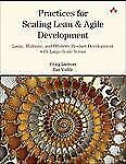 Practices for Scaling Lean & Agile Development: Large, Multisite, and Offshore P