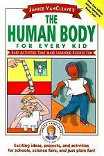 Janice Van Cleave's The Human Body for Every Kid Easy activities Science CT25