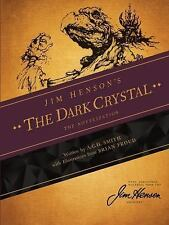 Jim Henson's the Dark Crystal by A. C. H. Smith (2014, Hardcover)
