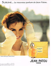 PUBLICITE ADVERTISING 075  1993   SUBLIME  parfum JEAN PATOU