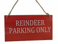 COMEDY CHRISTMAS WOODEN HANGING SIGN REINDEER PARKING ONLY