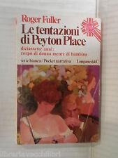 LE TENTAZIONI DI PEYTON PLACE Roger Fuller Longanesi I Super Pocket 1976 romanzo