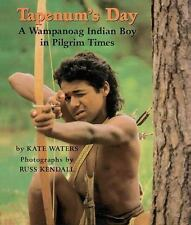 Tapenum's Day: A Wampanoag Indian Boy In Pilgrim Times by Waters, Kate