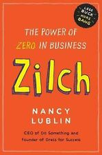 Zilch: The Power of Zero in Business Lublin, Nancy Hardcover