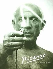 Picasso: Fired with Passion, Watban, Rose, Very Good Book