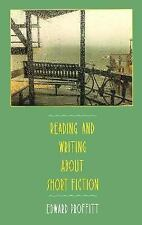 Reading and Writing about Short Fiction by Dennis Proffitt (1988, Paperback)