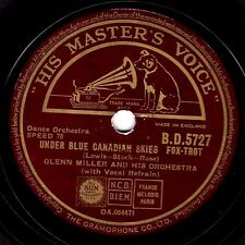 1942 GLENN MILLER 78 UNDER BLUE CANADIAN SKIES / ADIOS UK HMV BD 5727 EX-
