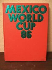 LIBRO=MEXICO WORLD CUP 86=FOTO BELLISSIME=OSB