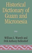 Historical Dictionary of Guam and Micronesia-ExLibrary