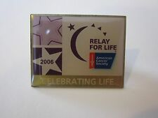 RELAY FOR LIFE 2006 CELEBRATING LIFE COLLECTOR PIN TAC AMERICAN CANCER SOCIETY