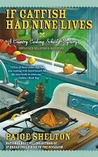 If Catfish Had Nine Lives (Country Cooking School Mystery)-ExLibrary