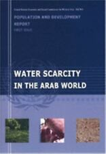 Population and Development Report: Water Scarcity in the Arab World: 1st Issue