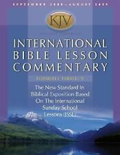 International Bible Lesson Commentary 2008-2009: King James Version: The New Sta