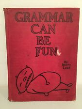 1938 Grammar Can Be Fun by Munro Leaf EXTREMELY RARE!