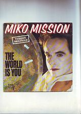 45 tours --  miko mission -- the world is you