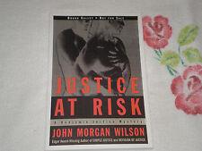 JUSTICE AT RISK by JOHN MORGAN WILSON     *SIGNED*  -ARC-  JA