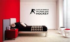 LIFE IS SIMPLE EAT SLEEP PLAY HOCKEY STICKER VINYL WALL QUOTE LETTERING DECAL 36